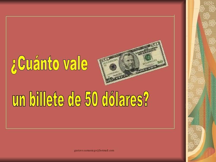 Cuanto vale un billete de 50 dolares - Cuanto cuesta vallar un terreno ...