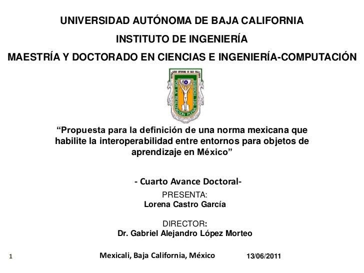 UNIVERSIDAD AUTÓNOMA DE BAJA CALIFORNIA<br />INSTITUTO DE INGENIERÍA<br />MAESTRÍA Y DOCTORADO EN CIENCIAS E INGENIERÍA-CO...