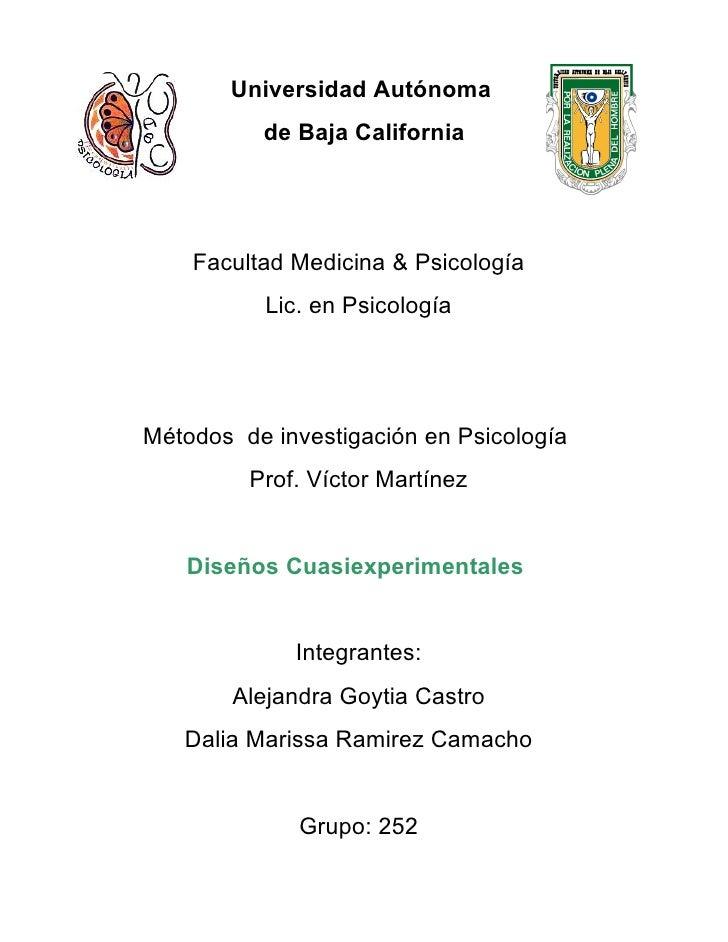 Universidad Autónoma           de Baja California         Facultad Medicina & Psicología           Lic. en Psicología     ...