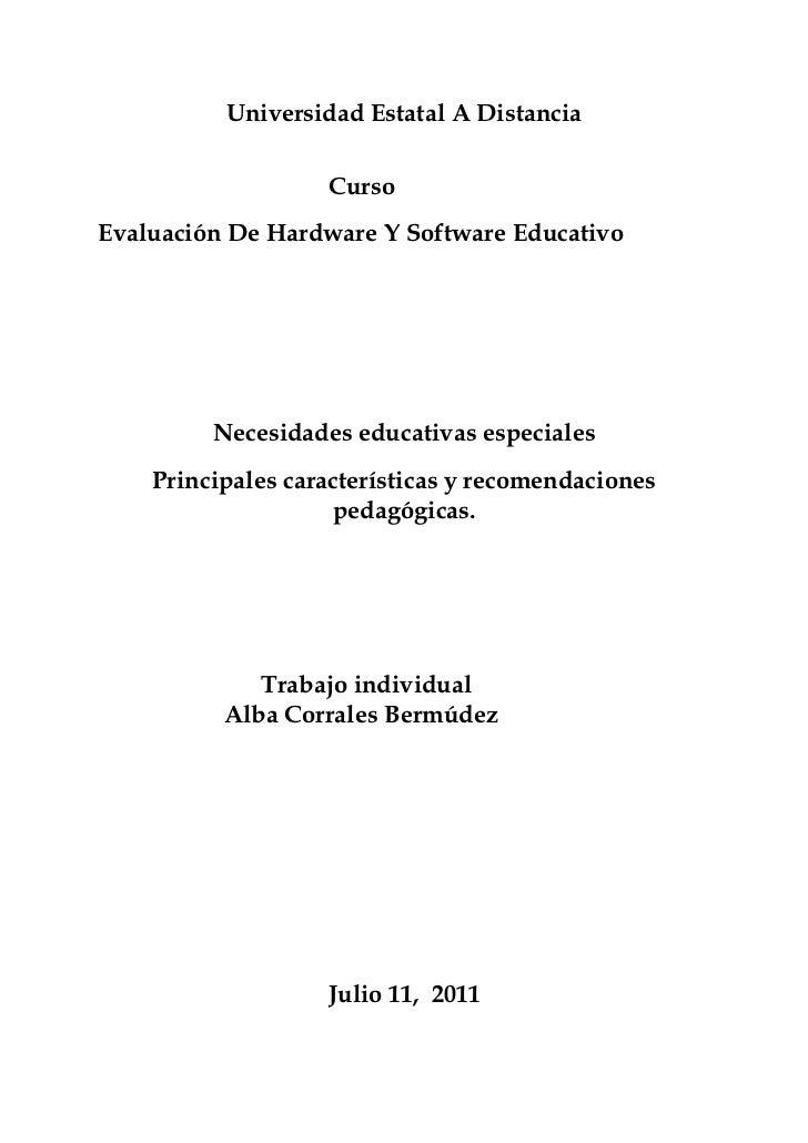 Universidad Estatal A Distancia                   CursoEvaluación De Hardware Y Software Educativo         Necesidades edu...
