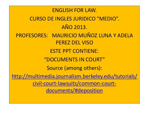 """ENGLISH FOR LAW. CURSO DE INGLES JURIDICO """"MEDIO"""". AÑO 2013. PROFESORES: MAURICIO MUÑOZ LUNA Y ADELA PEREZ DEL VISO ESTE P..."""
