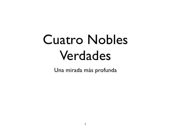 Cuatro nobles verdades ii