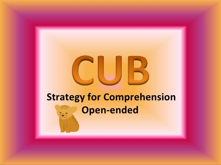 Strategy for Comprehension Open-ended
