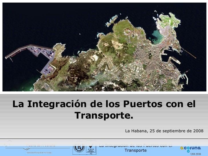 La Integración de los Puertos con el Transporte por Macario Fernandez Alonso