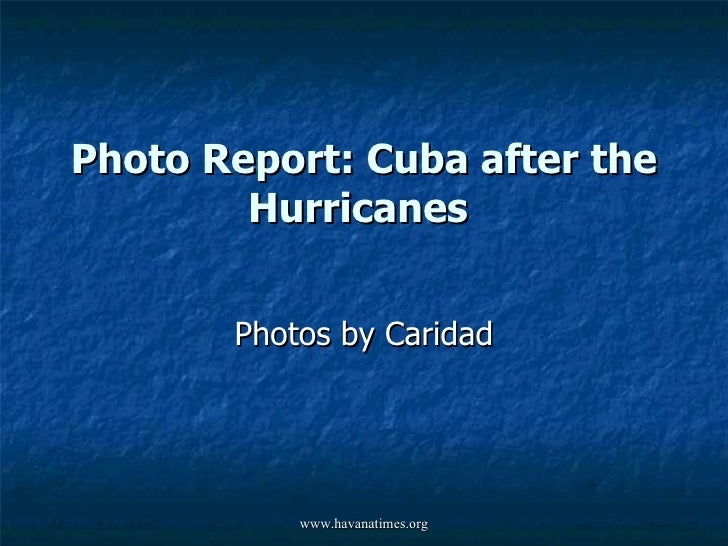 Cuba After The Hurricanes