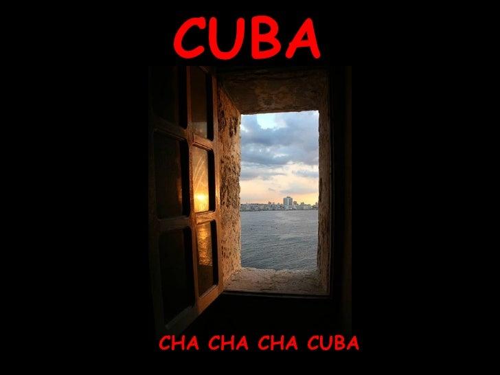 CUBA CHA CHA CHA CUBA