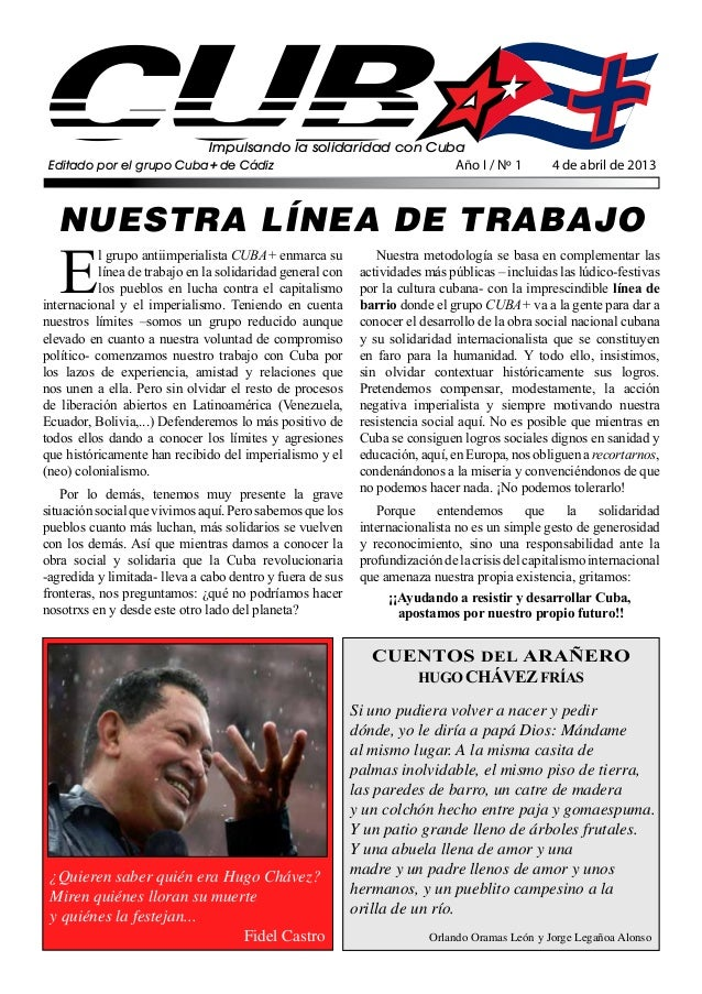 Impulsando la solidaridad con Cuba Editado por el grupo Cuba+ de Cádiz                            Año I / Nº 1            ...
