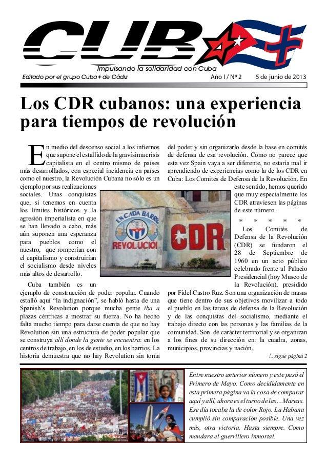 Impulsando la solidaridad con CubaEditado por el grupo Cuba+ de CádizLos CDR cubanos: una experienciapara tiempos de revol...