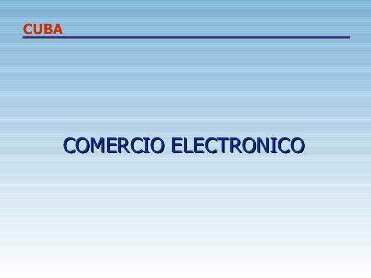 COMERCIO ELECTRONICO CUBA