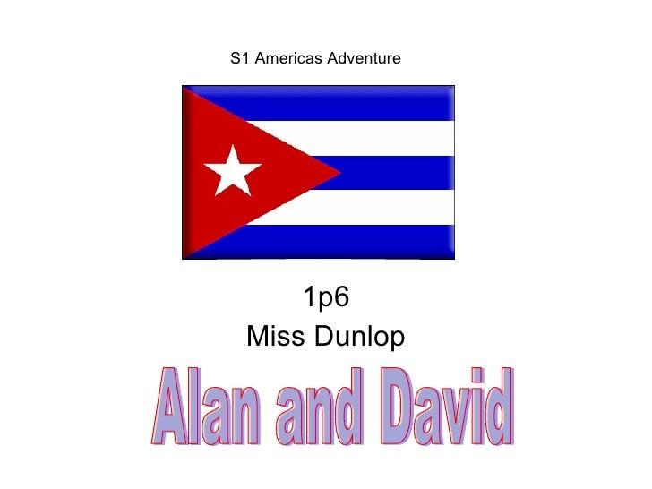 Cuba Alan And David