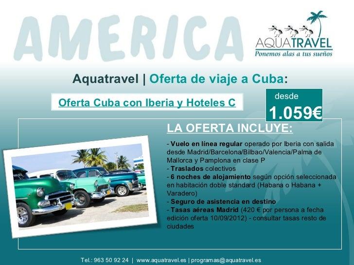 Aquatravel   Oferta de viaje a Cuba:                                                                       desdeOferta Cub...