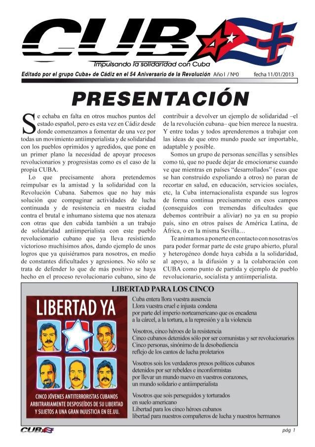 Libertad para los Cinco,                  un clamor en todo el mundoE    l 12 de septiembre de 1998 fueron detenidos en Es...