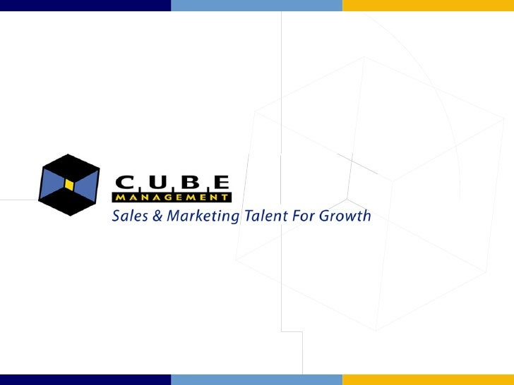 Company Profile Cube Management helps companies increase their revenues and profits.       Sales & Marketing Consulting  ...