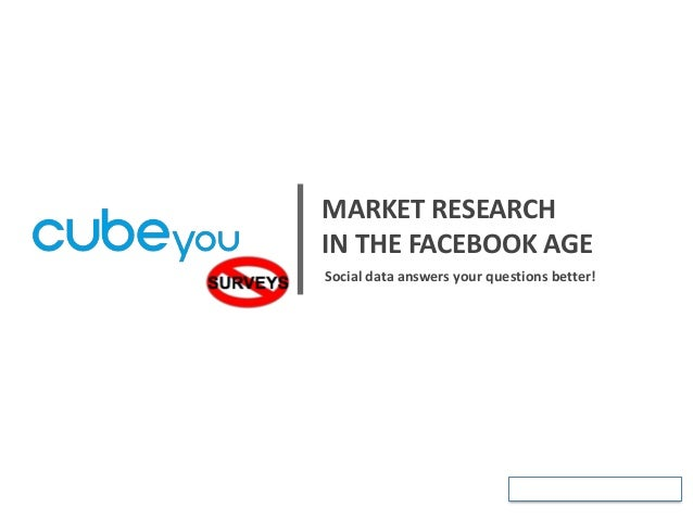CubeYou - Market Research in the Facebook Age