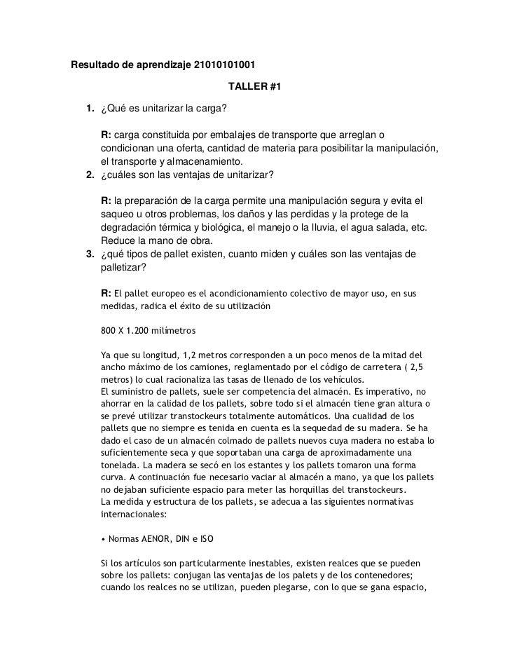 Resultado de aprendizaje 21010101001<br />TALLER #1 <br />¿Qué es unitarizar la carga?<br />R: carga constituida por embal...