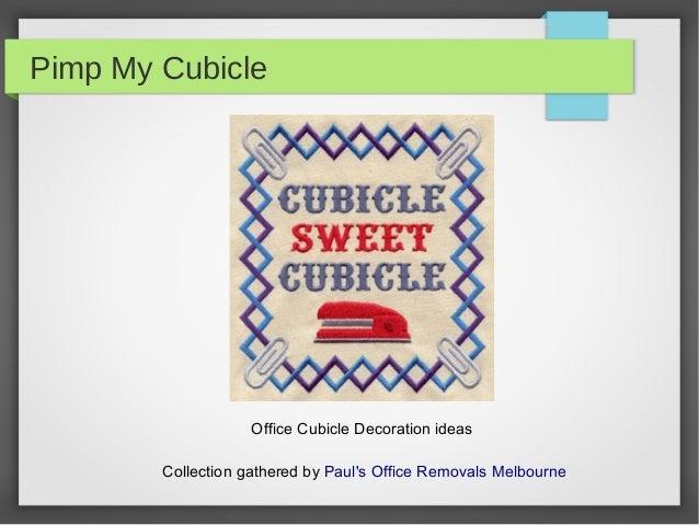 Pimp My Cubicle Office Decor Ideas