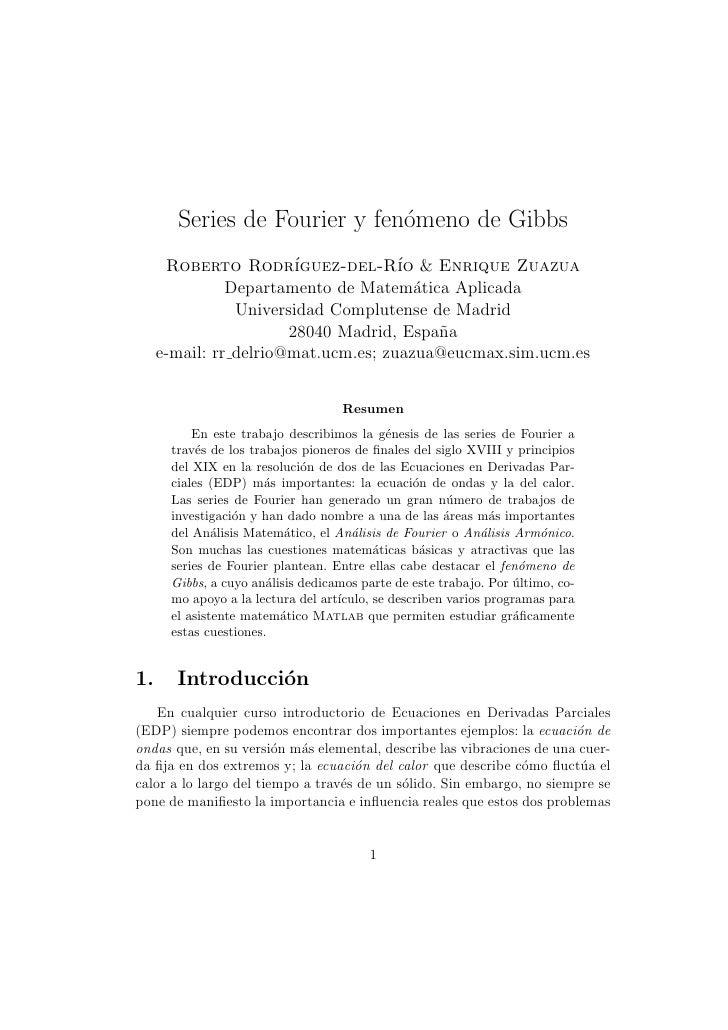 Series de Fourier y fen´meno de Gibbs                              o      Roberto Rodr´     ıguez-del-R´ & Enrique Zuazua ...