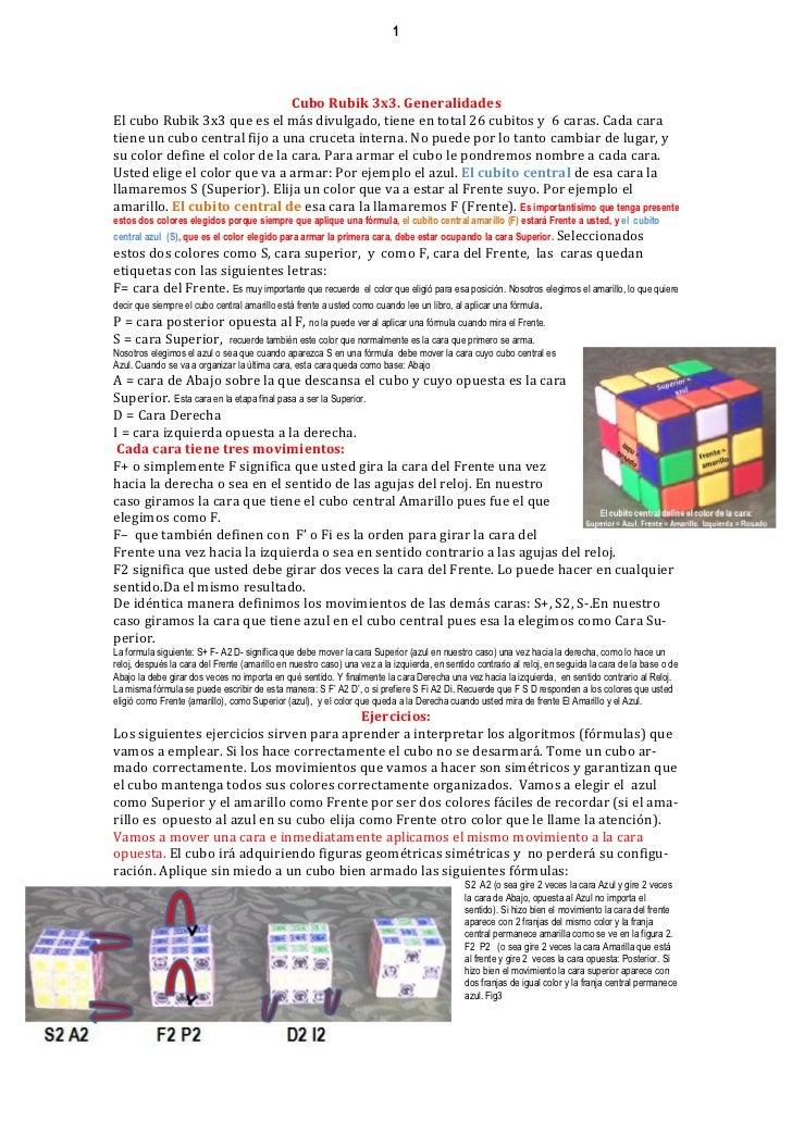 1                               Cubo Rubik 3x3. GeneralidadesEl cubo Rubik 3x3 que es el más divulgado, tiene en total 26 ...