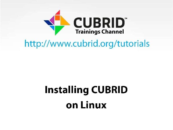 Installing CUBRID on Linux