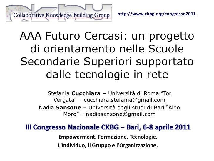 AAA Futuro Cercasi: un progetto di orientamento nelle Scuole Secondarie Superiori supportato dalle tecnologie in rete