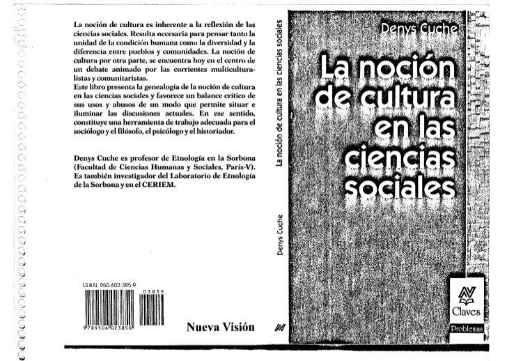 La noción de cultura es inherente a la reflexión de lasciencias sociales. Resulta necesaria para pensar tanto la          ...