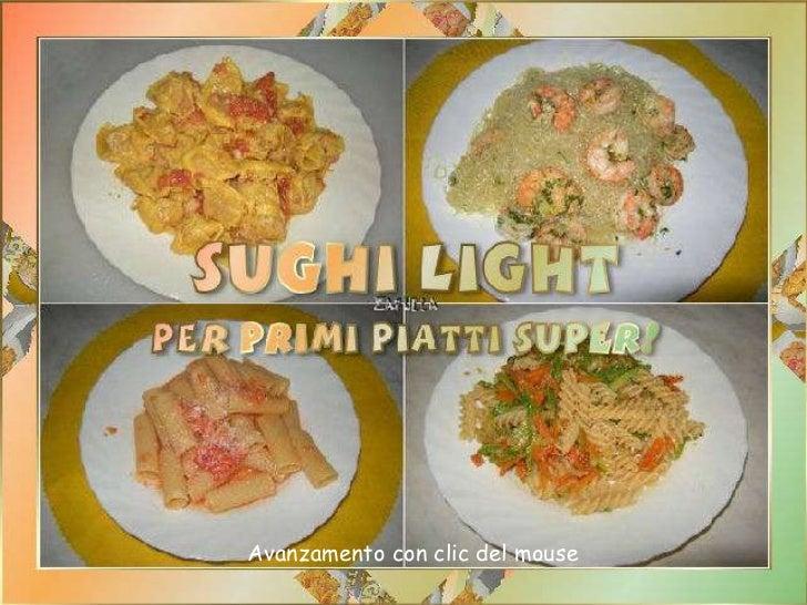 Cucina dietetica sughi light per primi piatti super for Primi piatti cucina romana