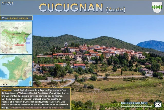 Cucugnan, dans l'Aude demeure le village du légendaire « Curé de Cucugnan » d'Alphonse Daudet. Au détour d'un virage, il o...