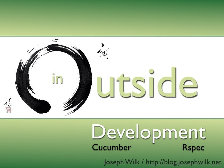 Outside-in Development with Cucumber and Rspec