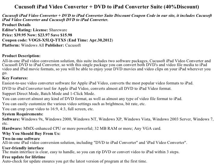 Cucusoft iPad Video Converter + DVD to iPad Converter Suite (40%Discount)Cucusoft iPad Video Converter + DVD to iPad Conve...