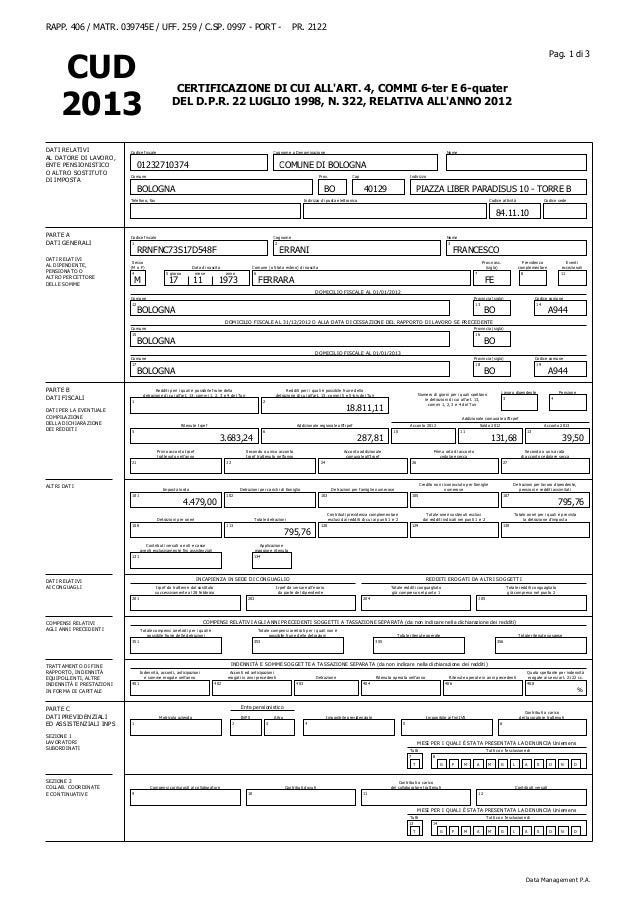 RAPP. 406 / MATR. 039745E / UFF. 259 / C.SP. 0997 - PORT -  Pag. 1 di 3  CUD 2013 DATI RELATIVI AL DATORE DI LAVORO, ENTE ...