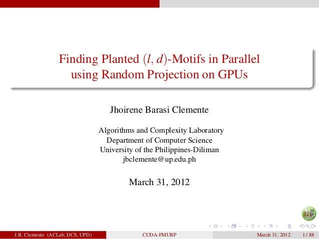Finding Planted (l, d)-Motifs in Parallel                   using Random Projection on GPUs                               ...