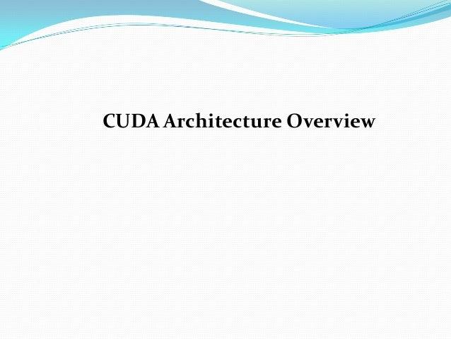 CUDA Architecture Overview