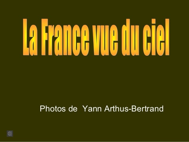Photos de Yann Arthus-Bertrand