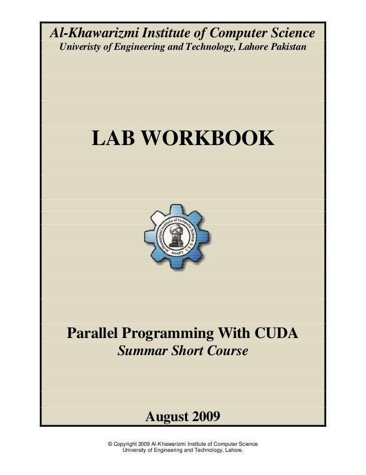 Al-Khawarizmi Institute of Computer Science Univeristy of Engineering and Technology, Lahore Pakistan        LAB WORKBOOK ...