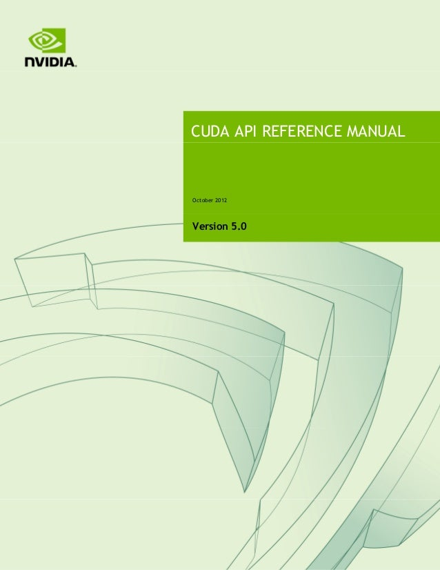 CUDA API REFERENCE MANUALOctober 2012Version 5.0