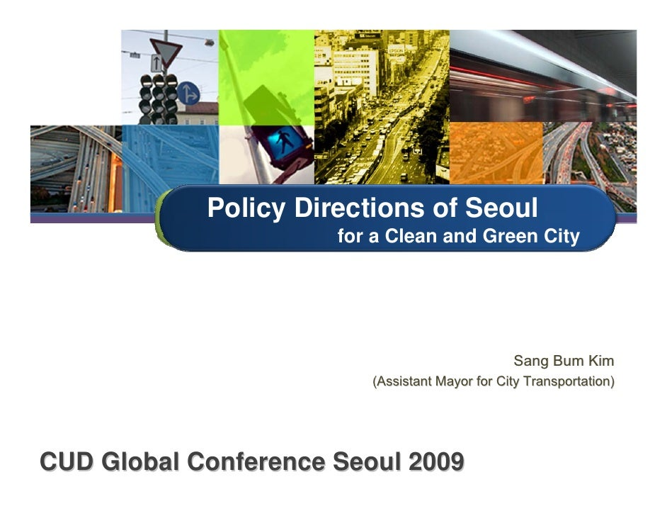 Sangbum Kim - Policy Directions of Seoul for a Clean and Green City
