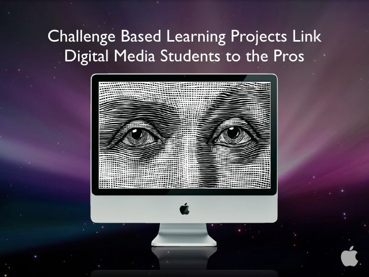 Challenge Based Learning Projects Link   Digital Media Students to the Pros                                              