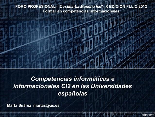 """FORO PROFESIONAL. """"Castilla-La Mancha lee""""- X EDICIÓN FLLIC 2012              Formar en competencias informacionales      ..."""
