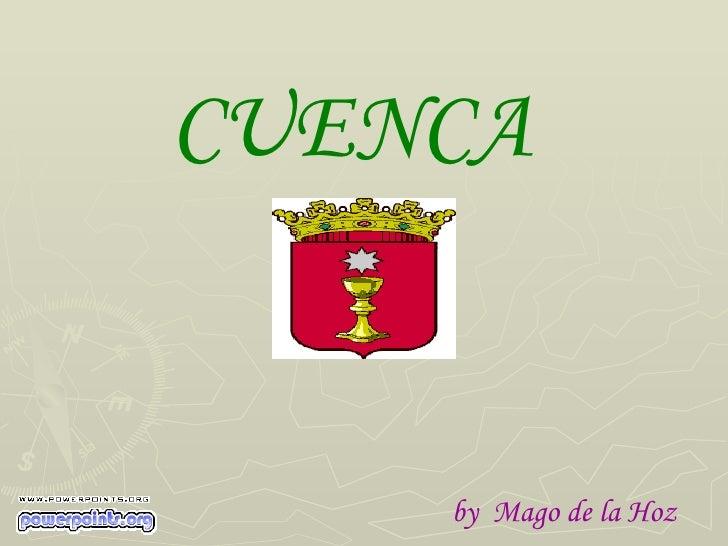 CUENCA   by  Mago de la Hoz