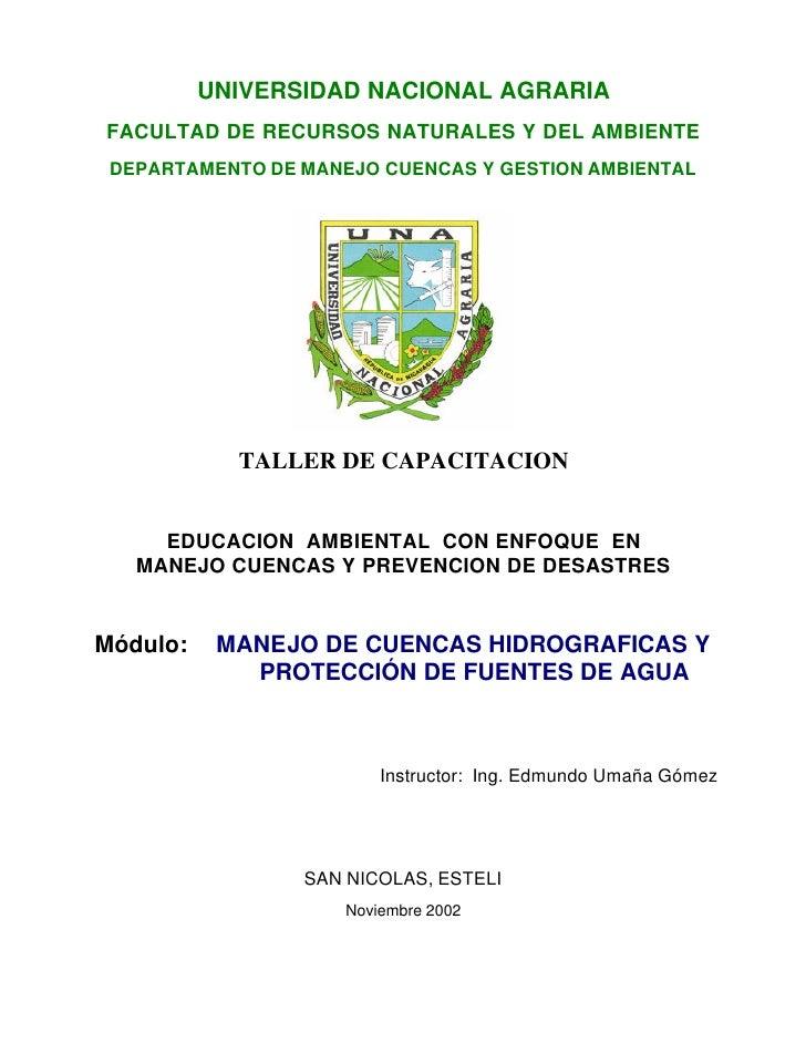 UNIVERSIDAD NACIONAL AGRARIAFACULTAD DE RECURSOS NATURALES Y DEL AMBIENTE DEPARTAMENTO DE MANEJO CUENCAS Y GESTION AMBIENT...