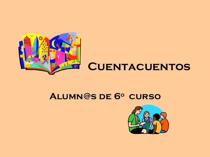 CuentacuentosAlumn@s de 6o curso