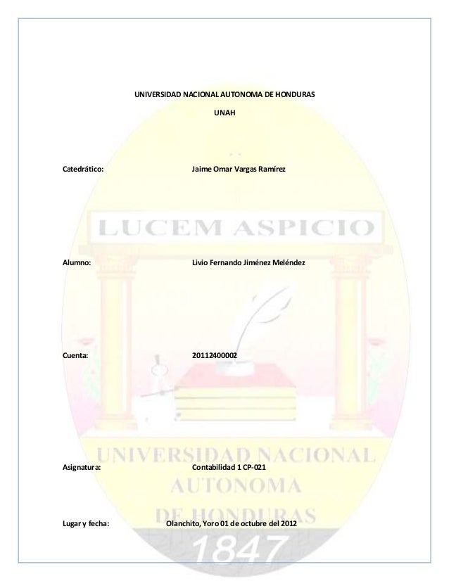 UNIVERSIDAD NACIONAL AUTONOMA DE HONDURAS                                     UNAHCatedrático:                   Jaime Oma...