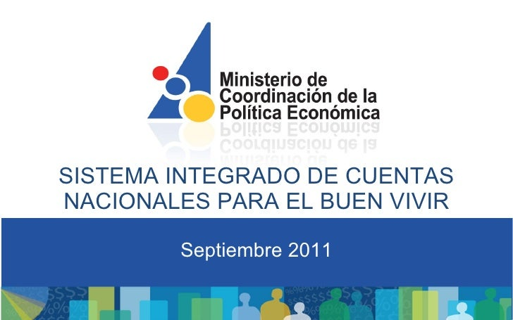 Presentación de Cuentas Nacionales para el MCPE