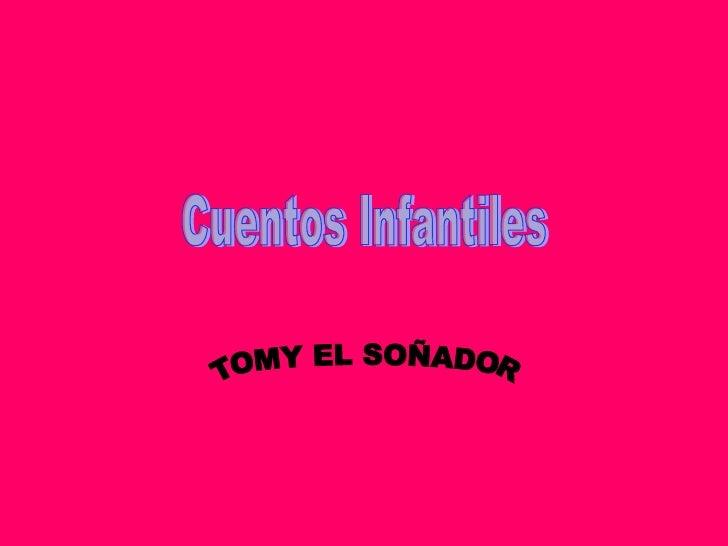 Cuentos Infantiles TOMY EL SOÑADOR