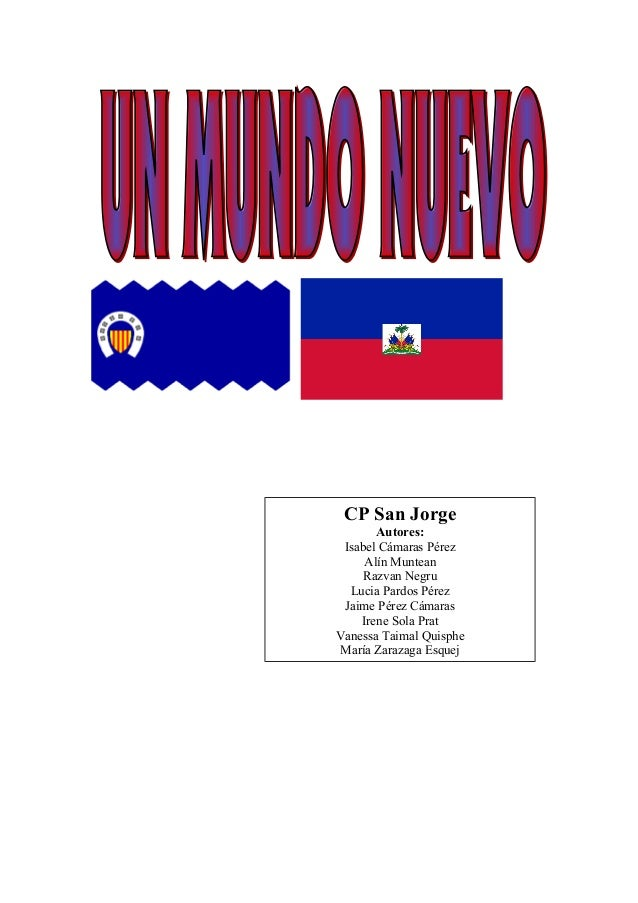 CP San Jorge Autores: Isabel Cámaras Pérez Alín Muntean Razvan Negru Lucia Pardos Pérez Jaime Pérez Cámaras Irene Sola Pra...