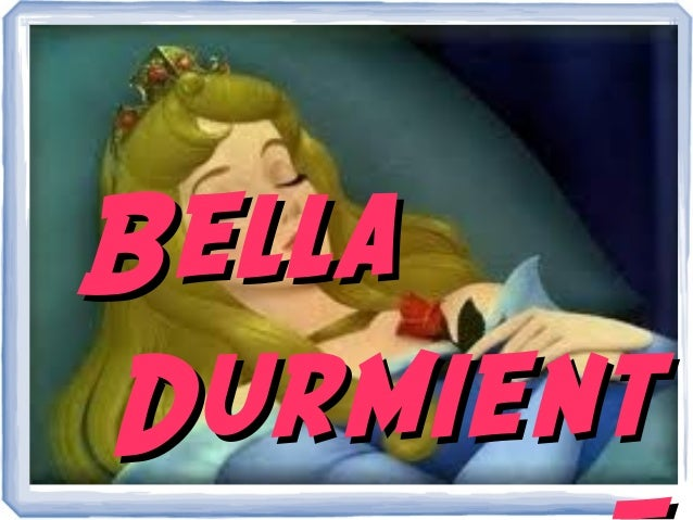 BellaDurmient
