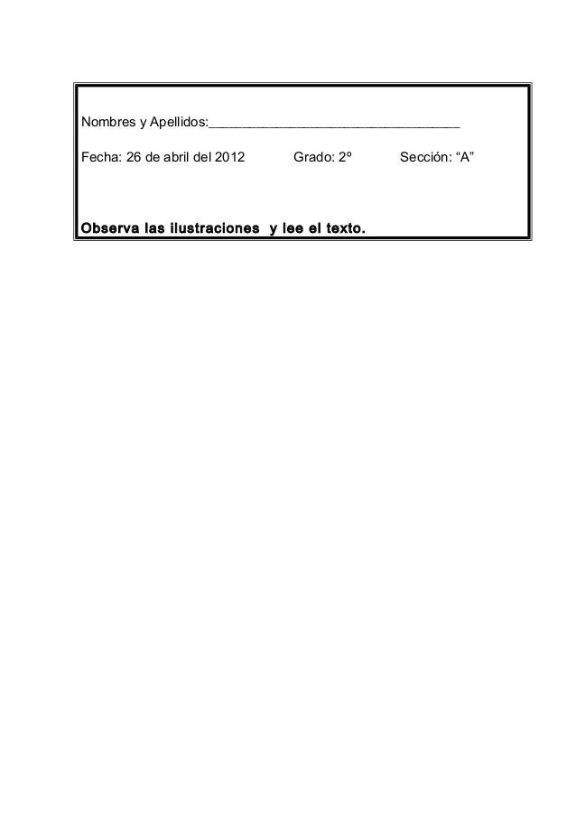 """Nombres y Apellidos:_____________________________________  Fecha: 26 de abril del 2012 Grado: 2º Sección: """"A""""  Observa las..."""