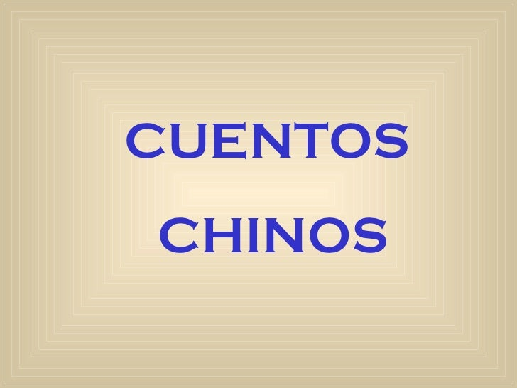 CUENTOS CHINOS
