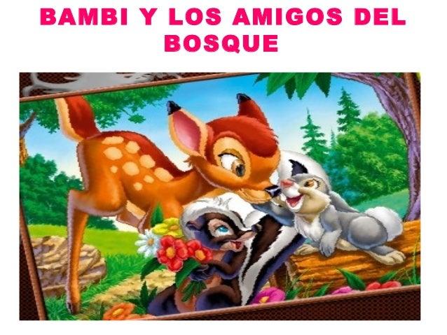 BAMBI Y LOS AMIGOS DEL        BOSQUE
