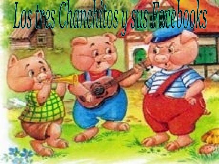 Los tres Chanchitos y sus Facebooks